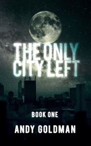 2014 07-18 The Only City Left Cover